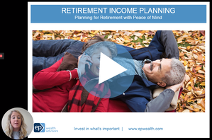 Retirement Planning Webinar | EP Wealth Advisors