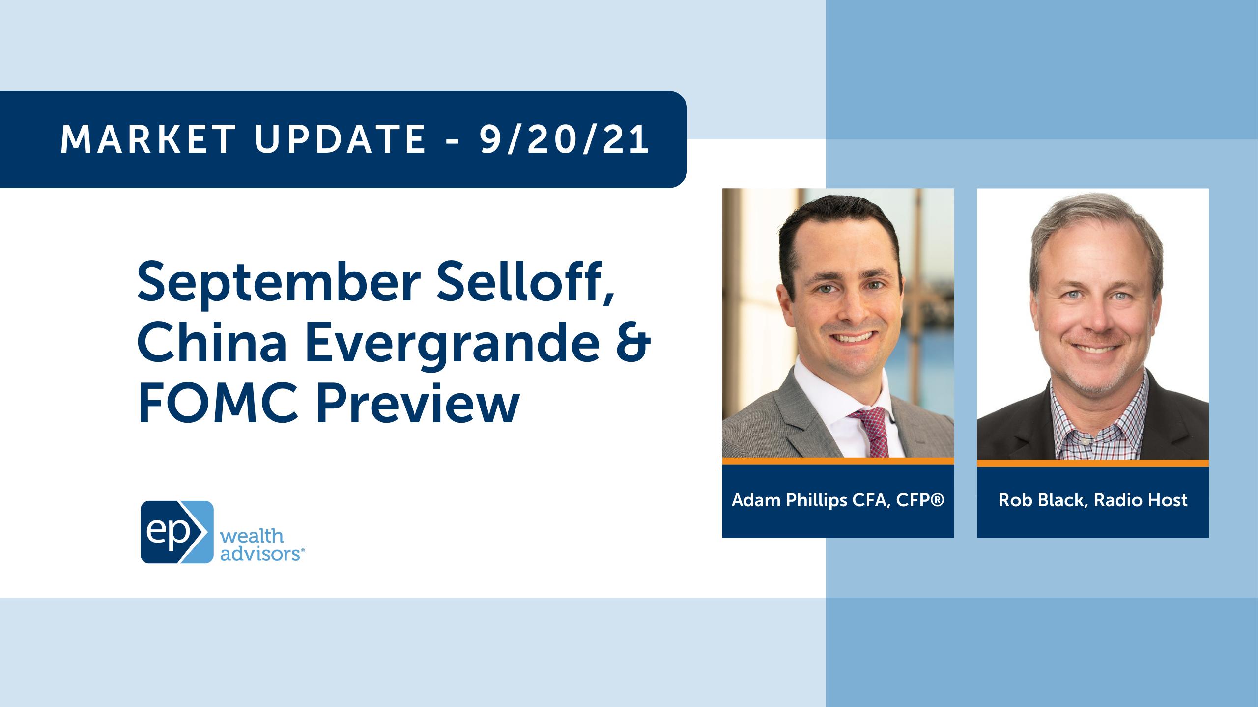 September Selloff, China Evergrande & FOMC Preview