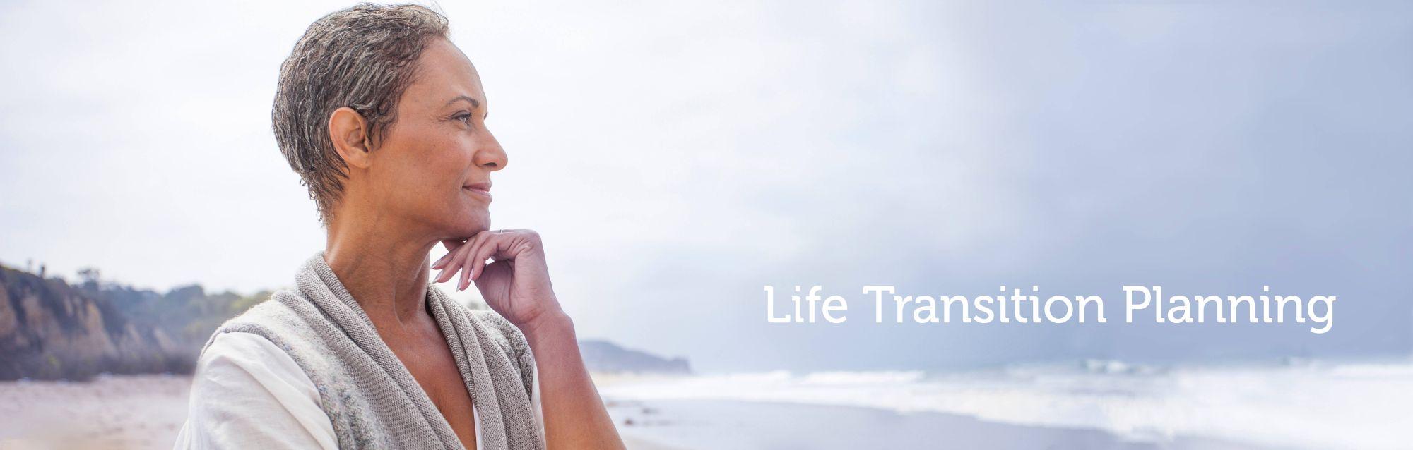 Life Transition Planning